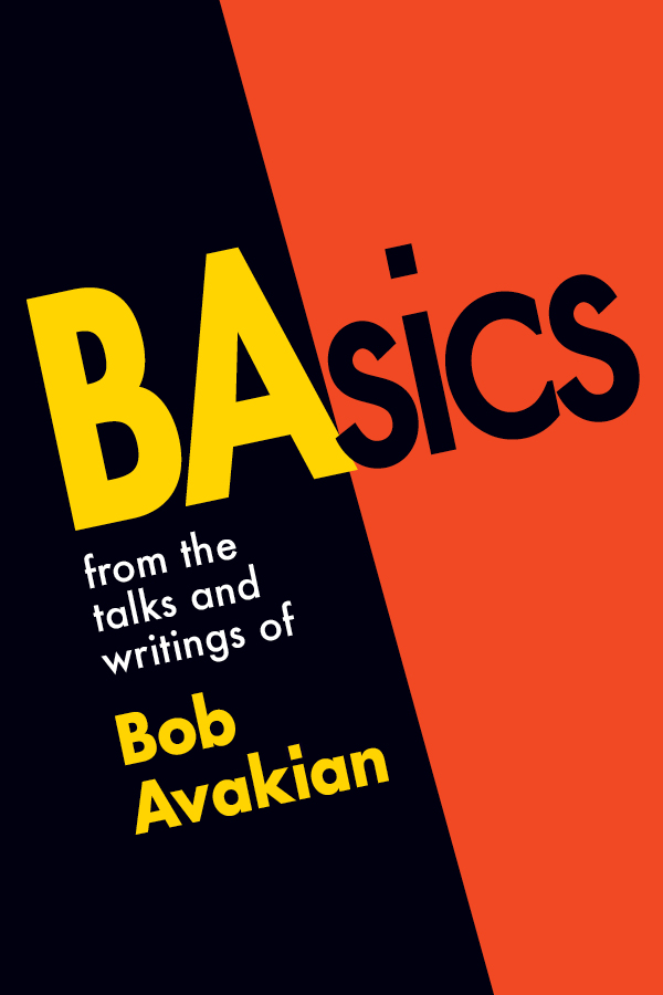 BAsics, from the talks and writings of Bob Avakian Bob Avakian