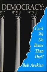 cover of Democracy: Can't We Do Better Than That? by Bob Avakian
