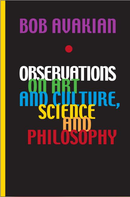 cover of Observations on Art and Culture, Science and 	           Philosophy by Bob Avakian