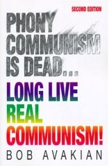 cover of Phony Communism Is Dead... Long Live Real Communism! by Bob Avakian
