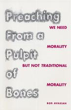 cover of Preaching from a Pulpit of Bones  by Bob Avakian